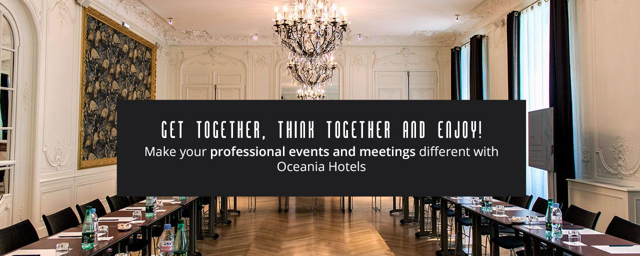 Discover Oceania Hotels services for your events and seminars